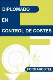 DIPLOMADO CONTROL DE COSTES EN RESTAURACIÓN - ONLINE