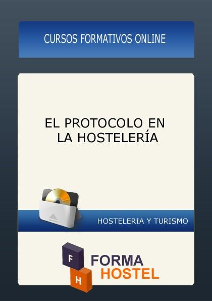 EL PROTOCOLO EN LA HOSTELERÍA - ONLINE