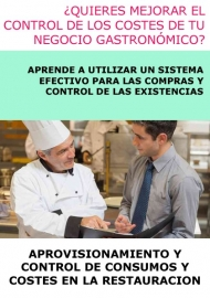 APROVISIONAMIENTO Y CONTROL DE CONSUMOS Y COSTES EN LA RESTAURACION - A DISTANCIA