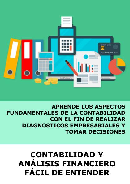 CONTABILIDAD Y ANÁLISIS FINANCIERO FÁCIL DE ENTENDER - ONLINE
