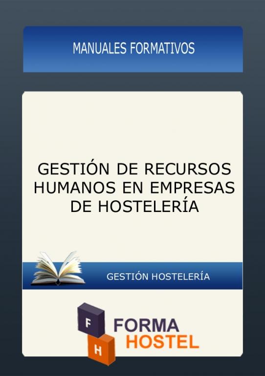 GESTION DE RECURSOS HUMANOS EN EMPRESAS DE HOSTELERÍA - MANUAL
