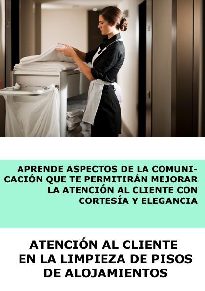 ATENCIÓN AL CLIENTE EN LA LIMPIEZA DE PISOS DE ALOJAMIENTOS - ONLINE