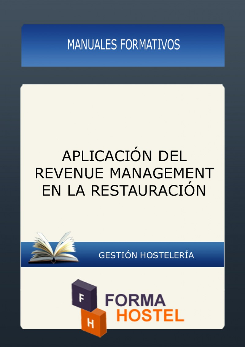 APLICACIÓN DEL REVENUE MANAGEMENT EN LA RESTAURACIÓN - MANUAL
