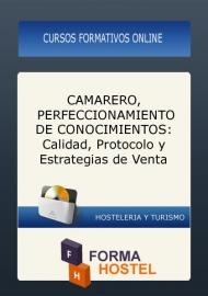 CAMARERO: PERFECCIONAMIENTO DE CONOCIMIENTOS - ONLINE
