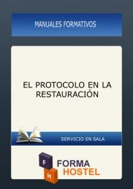 EL PROTOCOLO EN LA RESTAURACIÓN - MANUAL