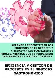 EFICIENCIA Y GESTIÓN DE PROCESOS EN EL NEGOCIO GASTRONÓMICO- ONLINE