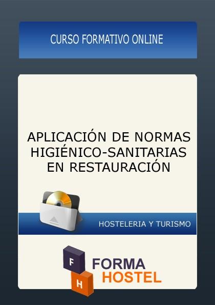 APLICACIÓN DE NORMAS HIGIÉNICO-SANITARIAS EN RESTAURACIÓN - ONLINE